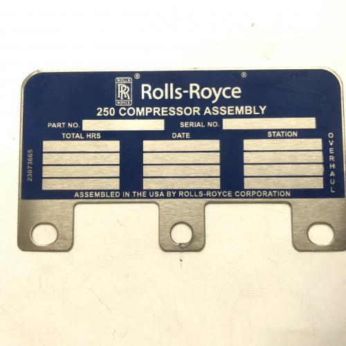 New OEM Approved RR M250, Identification Plate, P/N: 23073665, ID: CSM